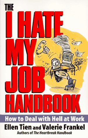 I Hate My Job Handbook