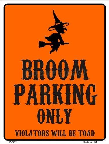 Broom Parking Halloween Parking Other Aluminum Metal Sign 9 X 12