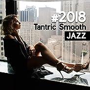 #2018 Tantric Smooth Jazz