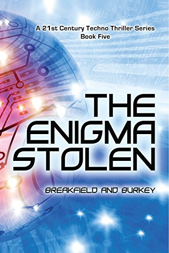 The Enigma Stolen (The Enigma Series Book 5) by [Breakfield, Charles V, Burkey, Roxanne E]