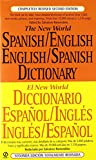 img - for The New World Spanish/English, English/Spanish Dictionary (El New World Diccionario espa ol/ingl s, ingl s/espa ol) (Spanish and English Edition) book / textbook / text book