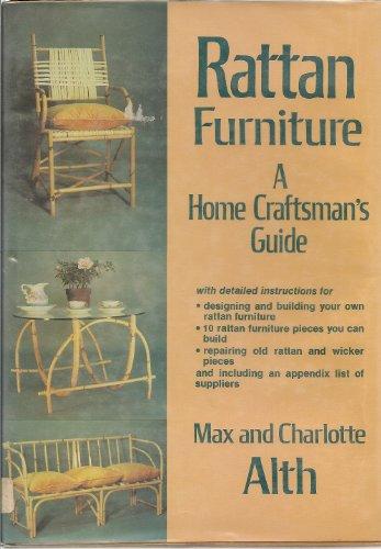Rattan Furniture: A Home Craftsman's Guide (Rattan Furniture Old)