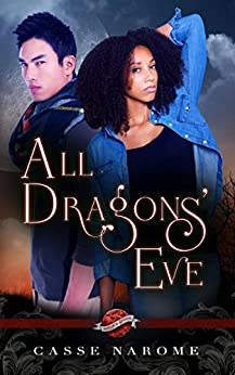 All Dragons's Eve (Saint's Grove Book 8) by [NaRome, Casse]