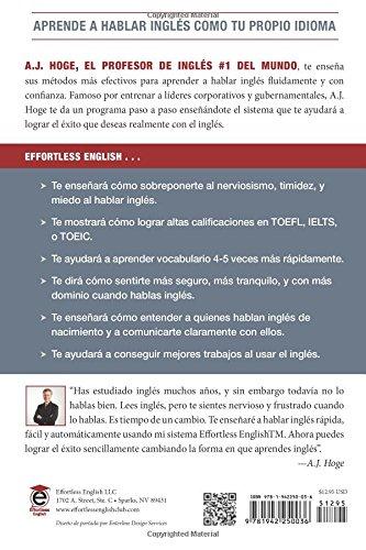 Ingles Sin Esfuerzo Aprende A Hablar Como Nativo Del Idioma Spanish Edition AJ Hoge 9781942250036 Amazon Books