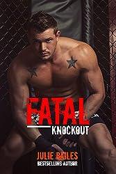 Fatal Knockout (Fatal Series Book 1)