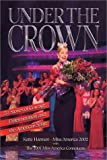 Under the Crown: 51 Stories of Courage, Determination and the American Spirit