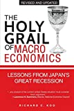 The Holy Grail of Macroeconomics: Lessons from