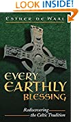 #5: Every Earthly Blessing: Rediscovering the Celtic Tradition