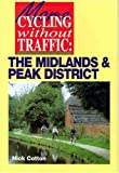 The Midlands and Peak District, Nick Cotton, 0711027129