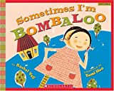 img - for Sometimes I'm Bombaloo (Scholastic Bookshelf) book / textbook / text book