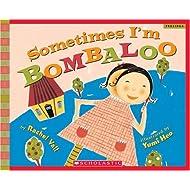 Sometimes I'm Bombaloo (Scholastic Bookshelf)