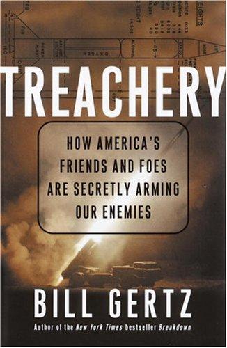 Treachery by Bill Gertz