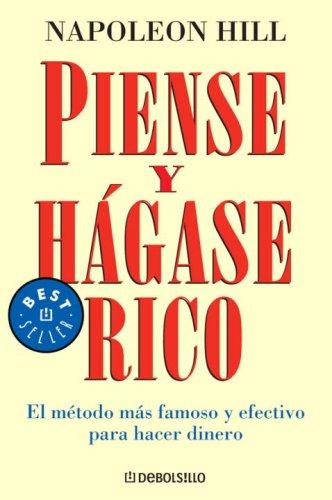 Piense y hágase rico (Best Seller (Debolsillo)) (Spanish Edition) pdf