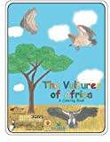 The Vulture of Africa a Coloring Book - 2016: updated conservation status 2016