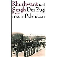 Der Zug nach Pakistan: Roman