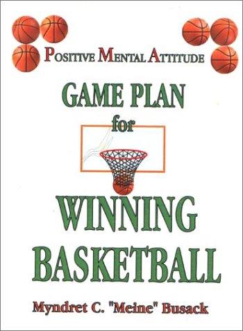 Download Positive Mental Attitude Game Plan for Winning Basketball pdf epub