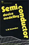 Semiconductor Device Modelling, Snowden, C. M., 0863411304
