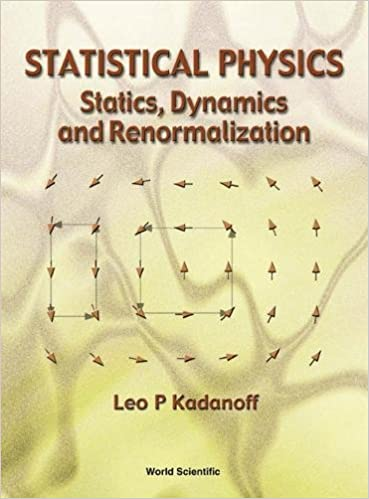 Statistical physics statics dynamics and renormalization leo p statistical physics statics dynamics and renormalization leo p kadanoff 9789810237585 amazon books fandeluxe Gallery