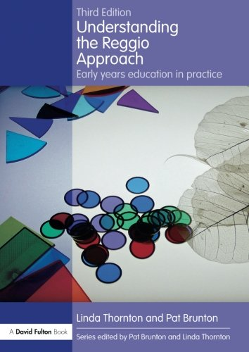 Understanding the Reggio Approach: Early years education in practice (Understanding the… Approach)