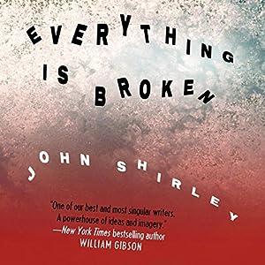 Everything Is Broken Audiobook