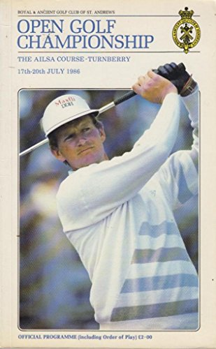 Turnberry Golf Course (Open Golf Championship - The Ailsa Course - Turnberry - 17th - 20th July 1986 - Official Programme)
