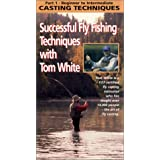 PART 1 Beginner to Intermediate CASTING TECHNIQUES Successful Fly Fishing Techniques with Tom White