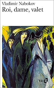 Roi, Dame, Valet par Nabokov