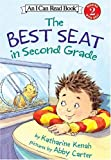 The Best Seat in Second Grade, Katharine Kenah, 0060007354