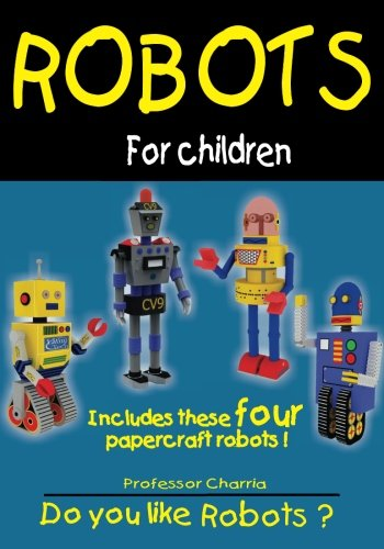 Robots for Children Full Version: Reading comprehension and creativity