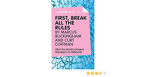 Amazon a joosr guide to first break all the rules by marcus first break all the rules by marcus buckingham and curt coffman what the worlds greatest managers do differently ebook joosr kindle store fandeluxe Choice Image