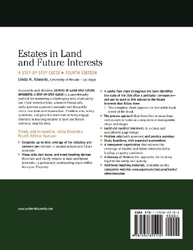 Estates in Land & Future Interests: A Step By Step Guide, Fourth Edition (Aspen Coursebook)