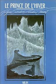Le prince de l'hiver par Jacques Cassabois