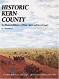 Historic Kern County, Chris Brewer, 1893619141