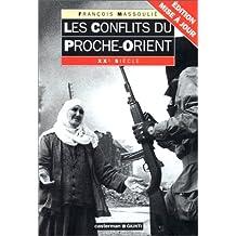CONFLITS DU PROCHE-ORIENT (LES)