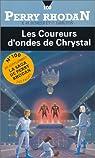 Perry Rhodan, tome 100 : Les Coureurs d'ondes de Chrystal par K.-H. (Karl-Herbert) Scheer