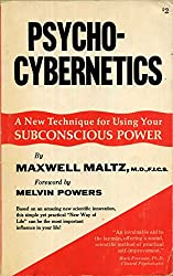 Psycho-Cybernetics: A New Technique for Using Your Subconscious Power