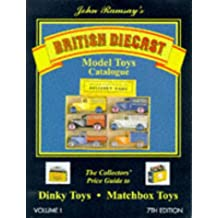 British Diecast Model Toys Catalogue: Dinky Toys and Matchbox Toys v. 1