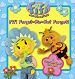 "Fifi Forget-Me-Not Forgot! ( "" Fifi and the Flowertots "" )"