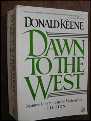 Dawn to the West: Japanese Literature of the Modern Era (Owl Books) by Donald Keene (1987-09-15)