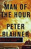 Man of the Hour, Peter Blauner, 0316038172