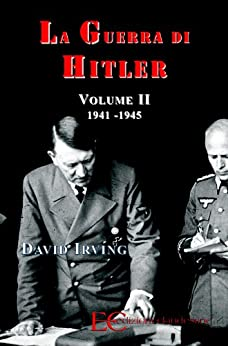 La guerra di hitler vol ii 1941 1945 - La finestra di fronte andrea guerra ...