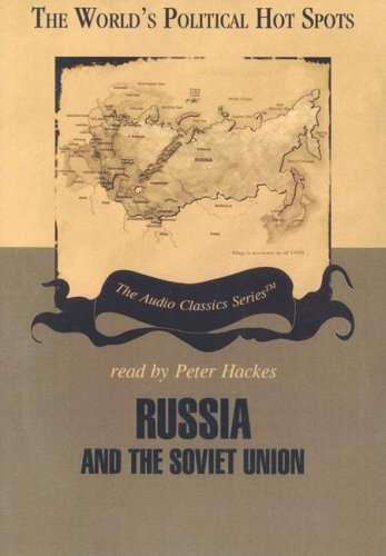 Russia and the Soviet Union (World's Political Hot Spots)