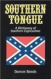 Southern Tongue, Damon Bonds, 0970467133