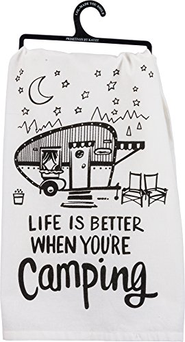 Primitive Camping (Life Is Better WHen You're Camping, Kitchen Towel)