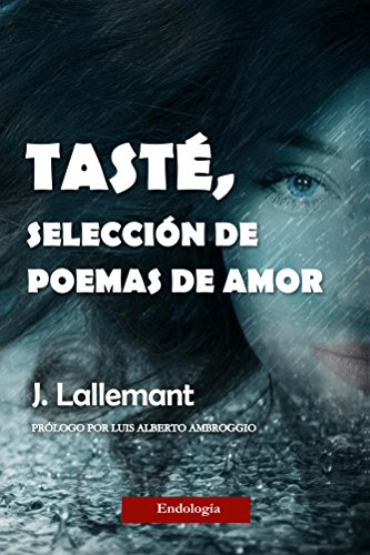 Amazon.com: Tasté, selección de poemas de amor (Spanish Edition ...