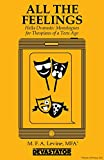 All the Feelings: Hella Dramatic Monologues for Thespians of a Teen Age