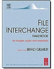 File Interchange Handbook: For professional images, audio and metadata