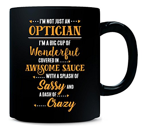 Optician Big Cup Of Awesome Sassy Classy Crazy Cool Gift - - Optician Big