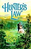 Hunter's Law, Pat Tracy, 0373291094