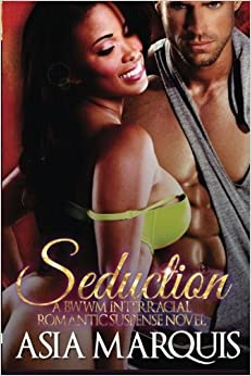SEDUCTION (Interracial Romance Novel)